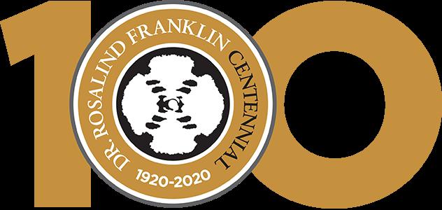 Dr. Rosalind Franklin's Centennial